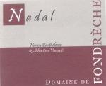 """Domaine De Fondreche """"Nadal"""""""